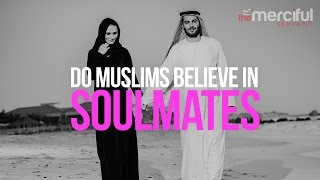 Do Muslims Believe In Soulmates?
