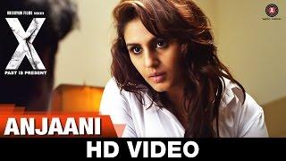Anjaani | X: Past is Present | Radhika Apte, Huma Qureshi, Swara Bhaskar & Rajat Kapoor