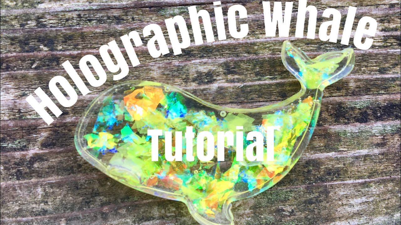 Holographic Resin Whale Tutorial