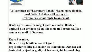 Lær mere dansk , Lektion 41, svar på en email