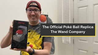 Unboxing the Official Poké Ball Replica from the Wand Company
