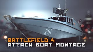 Battlefield 4 - Attack Boat Montage