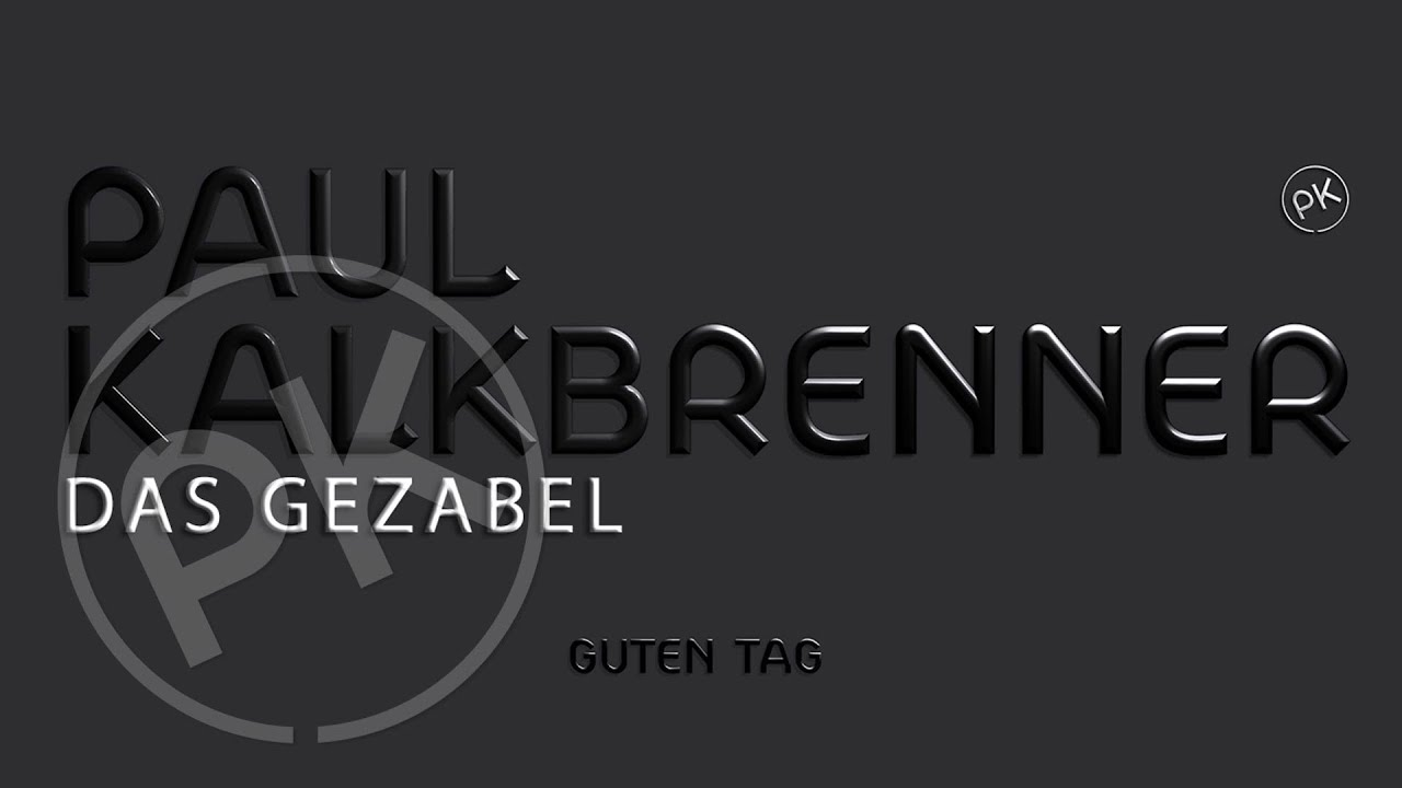 paul-kalkbrenner-das-gezabel-deluxe-guten-tag-album-official-pk-version-paul-kalkbrenner