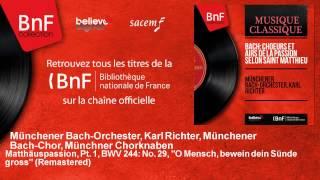 Münchener Bach-Orchester, Karl Richter, Münchener Bach-Chor, Münchner C - Matthäuspassion, Pt. 1