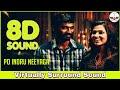 Po Indru Neeyaaga | 8D Audio Song | Velaiyilla Pattathari | Bass Boosted | Tamil 8D Songs