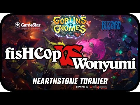Hearthstone Turnier - Halbfinale - Wonyumi VS fisHC0p