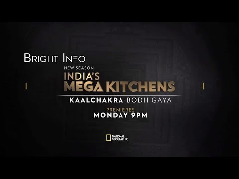 India's Mega Kitchens | Kaalchakra-Bodh Gaya | By National Geographic Channel India | Bright Info