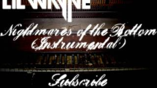 Lil Wayne - Nightmares of the Bottom (OFFICIAL INSTRUMENTAL) Tha Carter IV W/ DOWNLOAD
