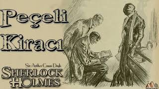Sherlock Holmes - Peçeli Kiracı (Sesli Kitap)