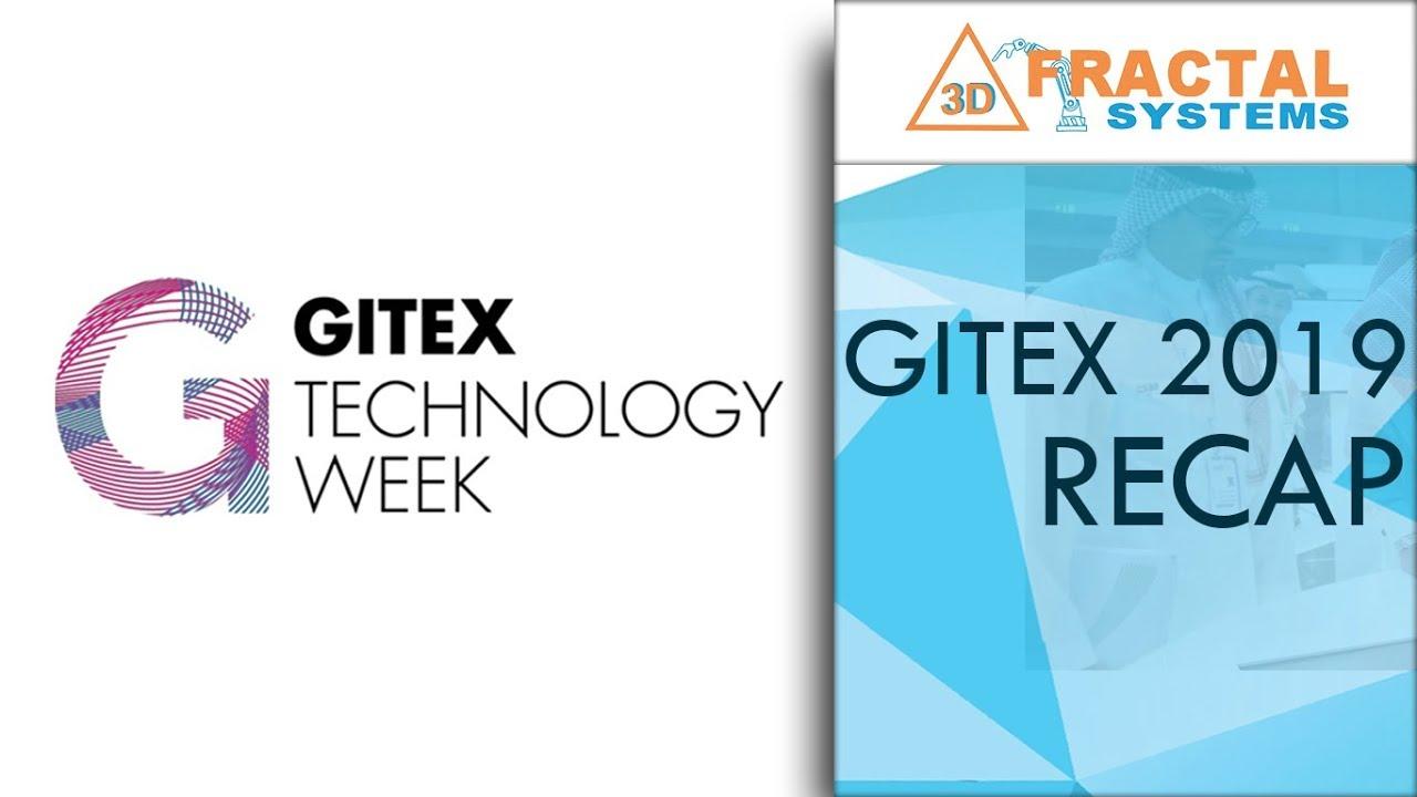 Gitex 2019 Recap - Fractal Systems