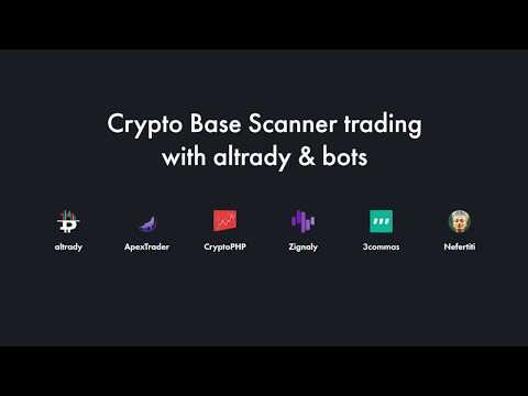 How to Trade Cryptocurrency with Crypto Base Scanner in 2021? Altrady is the Answer!