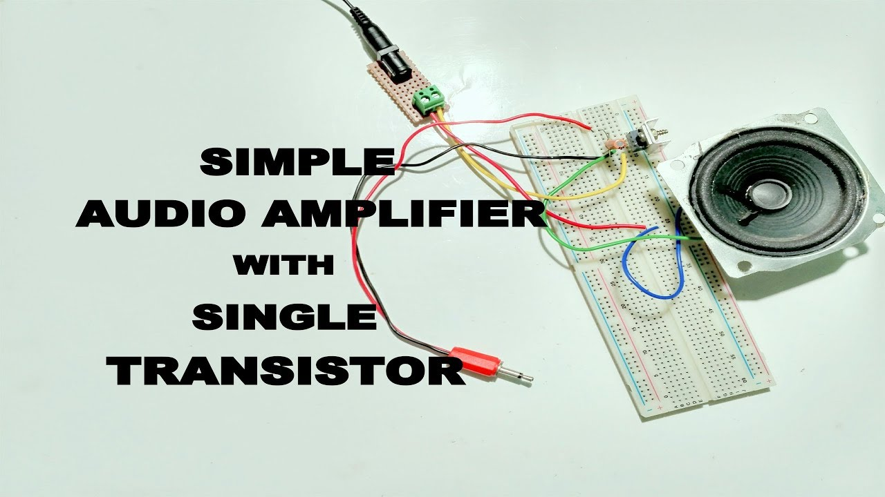 Simple Audio Amplifier Using Single Transistor Youtube 100wvariableresistorsimulator Amplifiercircuit Circuit