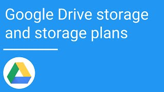 Google Drive: Storage and storage plans