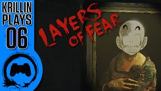 Layers of Fear - 06 - Krillin Plays (TeamFourStar)
