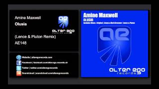 Amine Maxwell - Olusia (Lence & Pluton Remix) [Alter Ego Records]