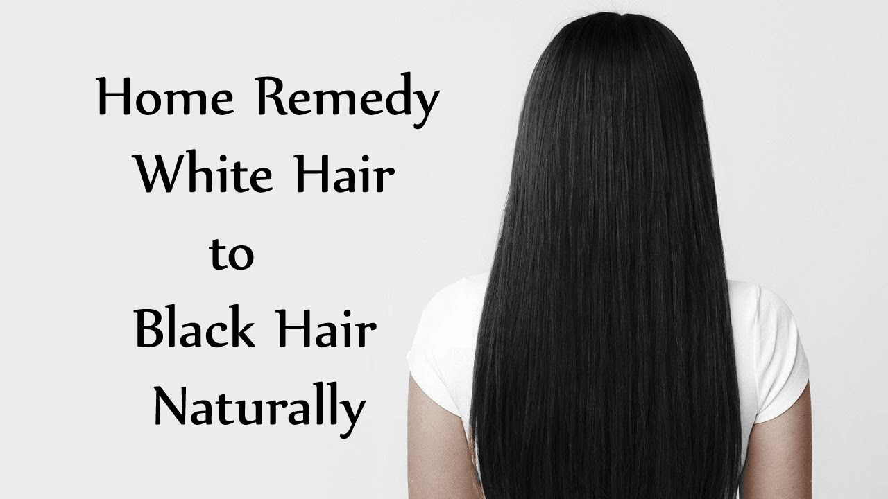 How To Make Your Hair Turn Black Naturally