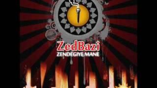 ZedBazi - Zendegiye Mane + Lyric