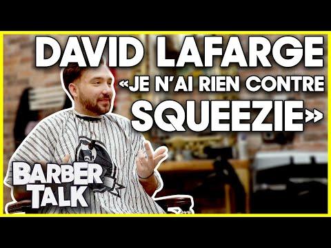 DAVID LAFARGE : 'JE N'AI RIEN CONTRE SQUEEZIE !' - BARBER TALK #3