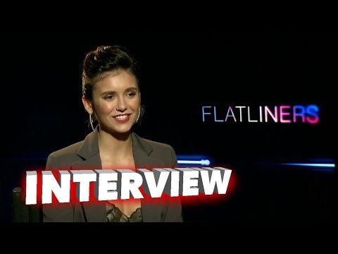 Flatliners: Nina Dobrev Exclusive Interview