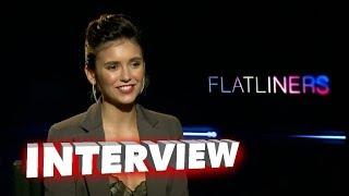 Flatliners: Nina Dobrev Exclusive Interview