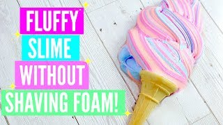 How To Make Non-Deflateable Fluffy Slime 3 Recipes! How To Make Fluffy Slime WITHOUT Shaving Foam!