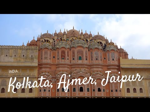 ✈ #TBT India Part 1: Kolkata, Ajmer, Jaipur | Travel Vlog ✈