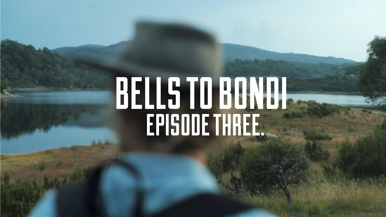 Bells to Bondi with Bonds & Bondi Harvest: Episode Three ...