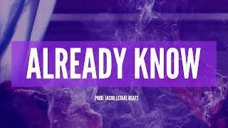Future X The Weeknd Type Beat Already Know Jacob Lethal Beats
