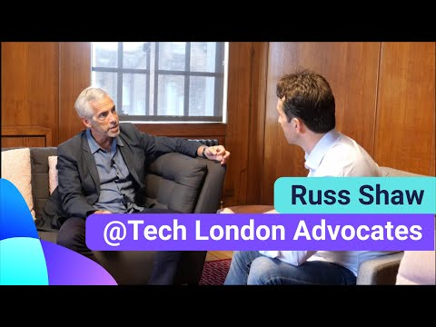 Building global tech ecosystems with Russ Shaw, Founder of Tech London Advocates