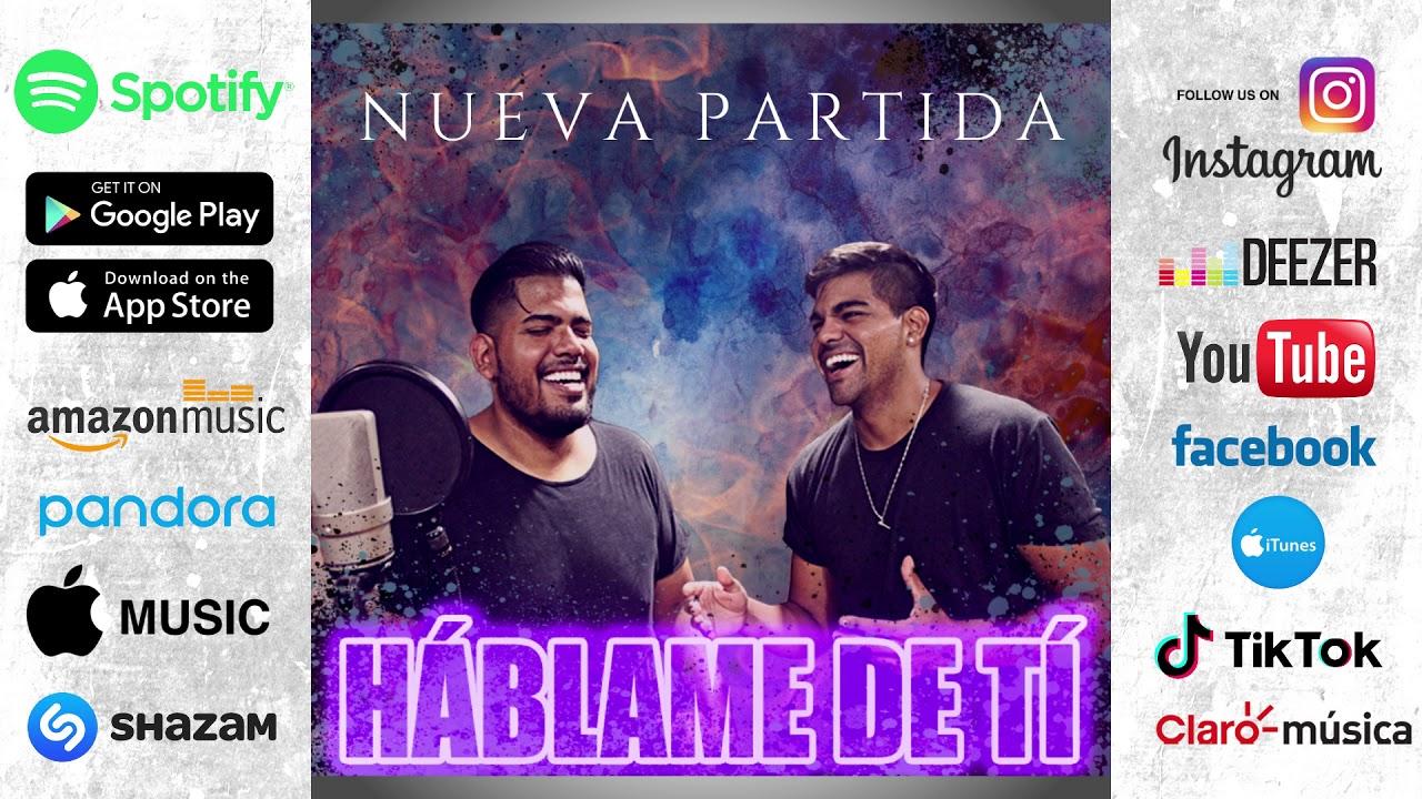 Háblame de Tí - Nueva Partida Folklore (Nuevo Single 2020)