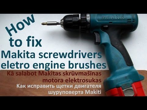 My idea how to fix Makita screwdrivers eletro engine brushes