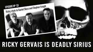 RICKY GERVAIS IS DEADLY SIRIUS #053