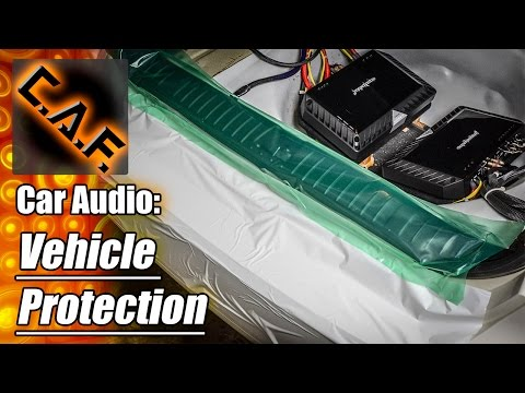 Car Audio Vehicle Protection - CarAudioFabrication