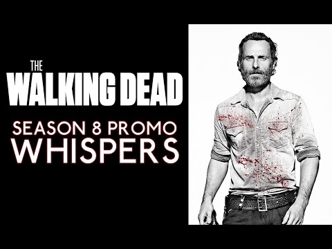 The Walking Dead Season 8 Promo: 'Whispers'