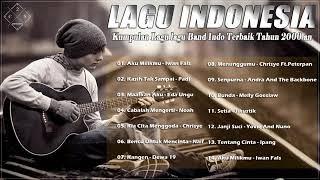 Noah, ungu, Iwan Fals, Padi   Lagu Indonesia Terbaik Tahun 2000 an
