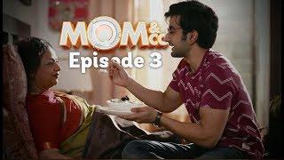 Mom & Co.   Original Series   Episode 3   Dheemi Aanch Pe   The Zoom Studios