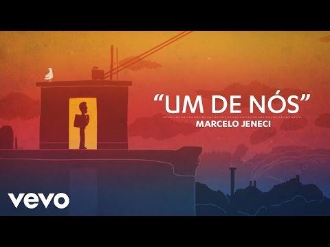 Marcelo Jeneci - Um de Nós