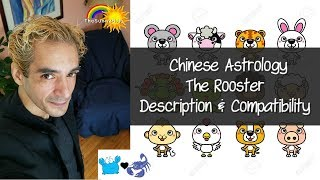 Chinese Astrology: The Rooster - Personality & Compatibility