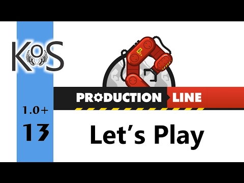 Production Line Ep 13: Valves At Long Last! - Early Alpha, Let's Play, Gameplay 1.0+