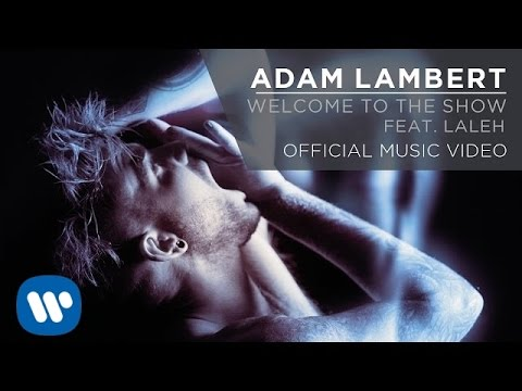 Adam Lambert - Welcome to the Show (Original Mix)