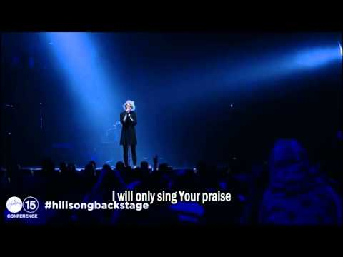Even When It Hurts Praise Song - Hillsong Conference 2015 (legendado)