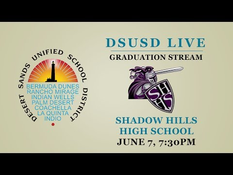 Shadow Hills High School 2017 Graduation
