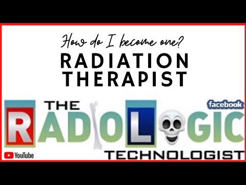 How To Become A Radiation Therapist Or Radiotherapist