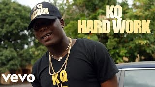 KQ6ix - Hard Work [Official Video]