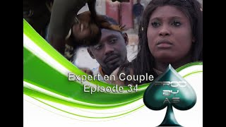 Expert En Couple - Episode 34: Sama Nidiaye Moma Violé Avant Ma Ame Jekeur