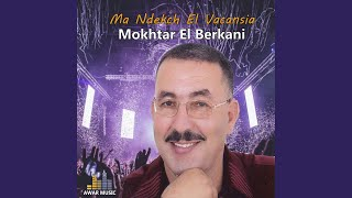 Chayebni Shour El Berad - Diri Kif Bghiti - Chofo Chofo Mayder El Saheb - Achqek Achqek Al Bnia