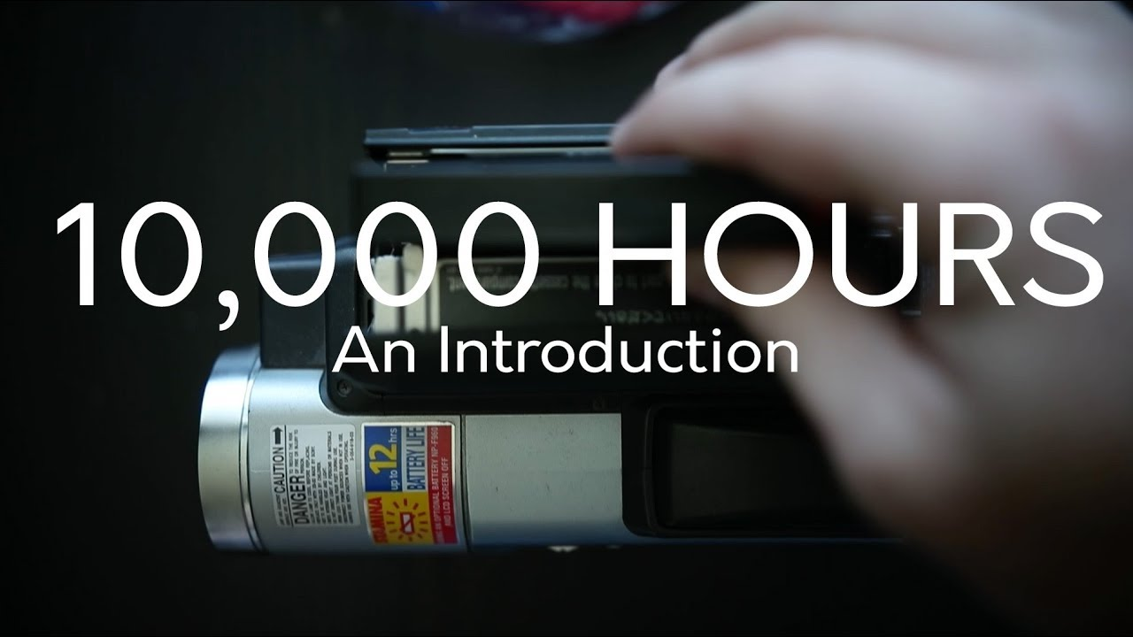 10,000 Hours - An Introduction