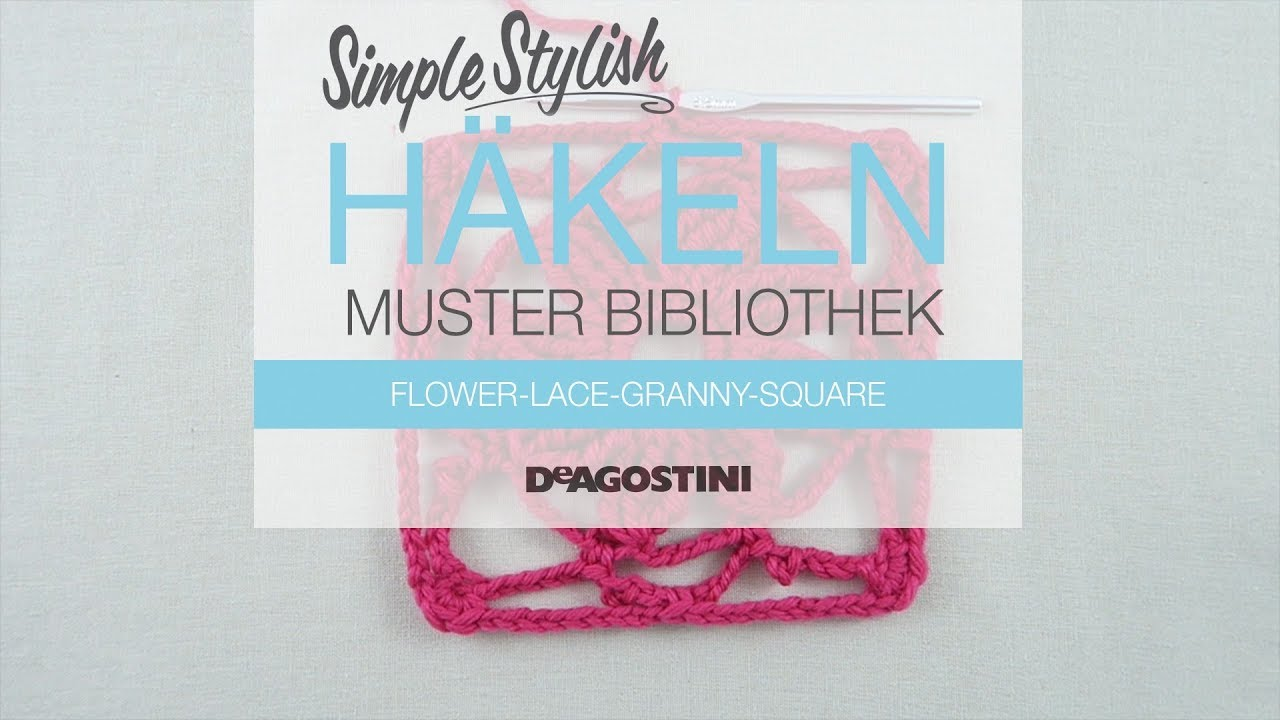 Simple Stylish Häkel-Tutorial: Muster 65: Flower-Lace-Granny-Square ...