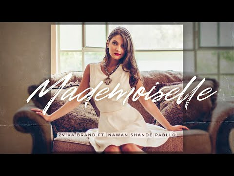 Смотреть клип Zvika Brand Ft. Nawan & Shande & Pabllo - Mademoiselle