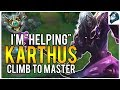 I M KARTHUS and I M HELPING Climb to Masters League of Legends